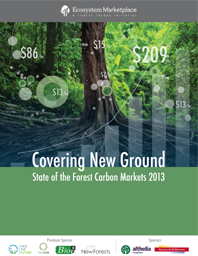 Covering New Ground: State of the Forest Carbon Markets 2013